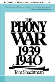 THE PHONY WAR, 1939-1940 by Tom Shachtman