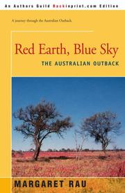 RED EARTH, BLUE SKY: The Australian Outback by Margaret Rau