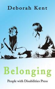 BELONGING by Deborah Kent