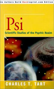 PSI: Scientific Studies of the Psychic Realm by Charles T. Tart