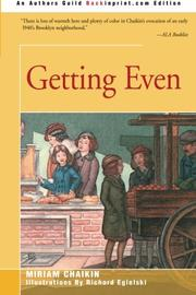 GETTING EVEN by Miriam Chaikin