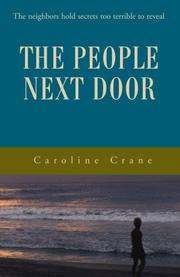 THE PEOPLE NEXT DOOR by Caroline Crane