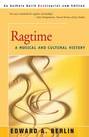 RAGTIME: A Musical and Cultural History by Edward A. Berlin
