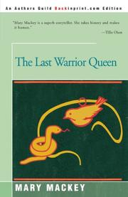 THE LAST WARRIOR QUEEN by Mary Mackey