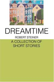 DREAMTIME by Robert Steiner