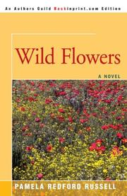 WILD FLOWERS by Pamela Redford Russell