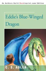 EDDIE'S BLUE-WINGED DRAGON by C.S. Adler