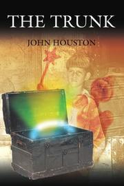 THE TRUNK by John Houston