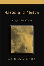 JASON AND MEDEA by Matthew L. Hunter