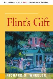FLINT'S GIFT by Richard S. Wheeler