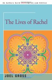 THE LIVES OF RACHEL by Joel Gross