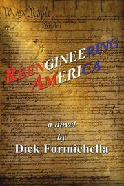 REENGINEERING AMERICA by Dick Formichella