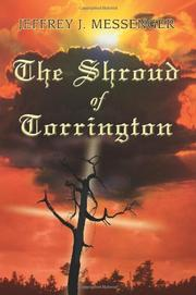 THE SHROUD OF TORRINGTON by Jeffrey J. Messenger