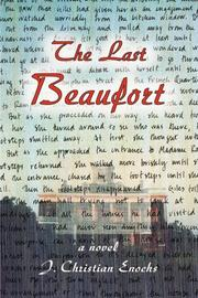 THE LAST BEAUFORT by J. Christian Enochs