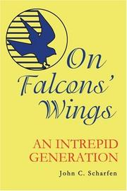 ON FALCONS' WINGS by John C. Scharfen
