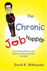THE CHRONIC JOB HOPPER by David R. Wilkowske