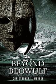 BEYOND BEOWULF by Christopher L. Webber