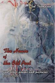 THE HOUSE OF THE OLD POET by Ted Thompson