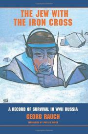 THE JEW WITH THE IRON CROSS by Georg; Trans. by Phyllis Rauch Rauch