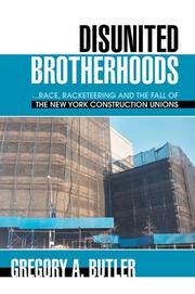 DISUNITED BROTHERHOODS by Gregory A. Butler