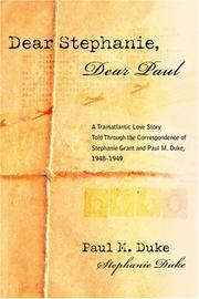 DEAR STEPHANIE, DEAR PAUL by Paul M. and Stephanie Duke Duke