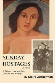 SUNDAY HOSTAGES by Claire Zuckerman