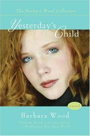YESTERDAY'S CHILD by Barbara Wood
