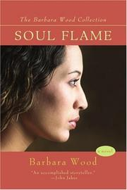 SOUL FLAME by Barbara Wood