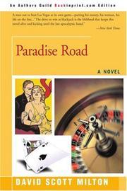 PARADISE ROAD by David Scott Milton