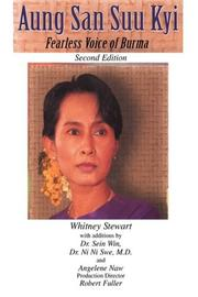 AUNG SAN SUU KYI: Fearless Voice of Burma by Whitney Stewart