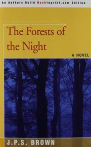 THE FORESTS OF THE NIGHT by J.P.S. Brown