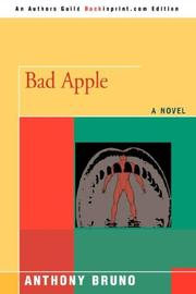 BAD APPLE by Anthony Bruno