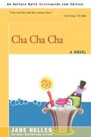 CHA CHA CHA by Jane Heller