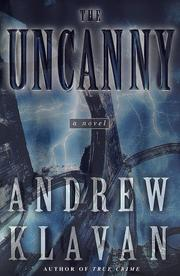 THE UNCANNY by Andrew Klavan