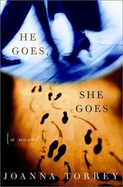 HE GOES, SHE GOES by Joanna Torrey