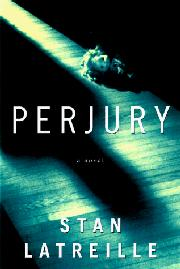 PERJURY by Stan Latreille