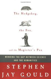 THE HEDGEHOG, THE FOX, AND THE MAGISTER'S POX by Stephen Jay Gould