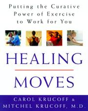 HEALING MOVES by Carol Krucoff