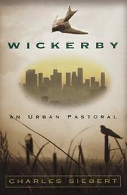 WICKERBY by Charles Siebert