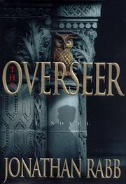 THE OVERSEER by Jonathan Rabb