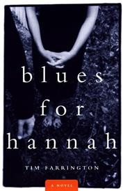 BLUES FOR HANNAH by Tim Farrington
