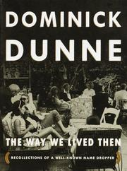 THE WAY WE LIVED THEN by Dominick Dunne