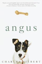 ANGUS by Charles Siebert