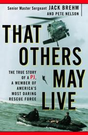 THAT OTHERS MAY LIVE by Jack Brehm