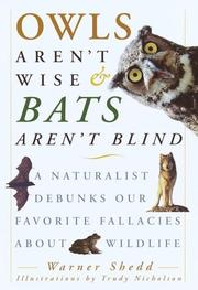 OWLS AREN'T WISE AND BATS AREN'T BLIND by Warner Shedd