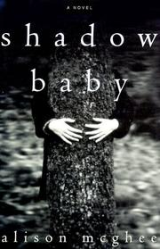 SHADOW BABY by Alison McGhee