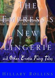 THE EMPRESS'S NEW LINGERIE by Hillary Rollins