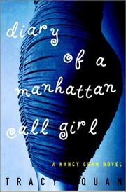 THE DIARY OF A MANHATTAN CALL GIRL by Tracy Quan