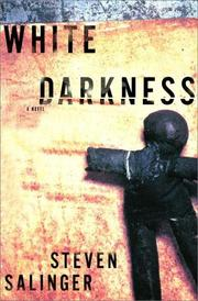WHITE DARKNESS by Steven D. Salinger