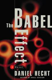 THE BABEL EFFECT by Daniel Hecht